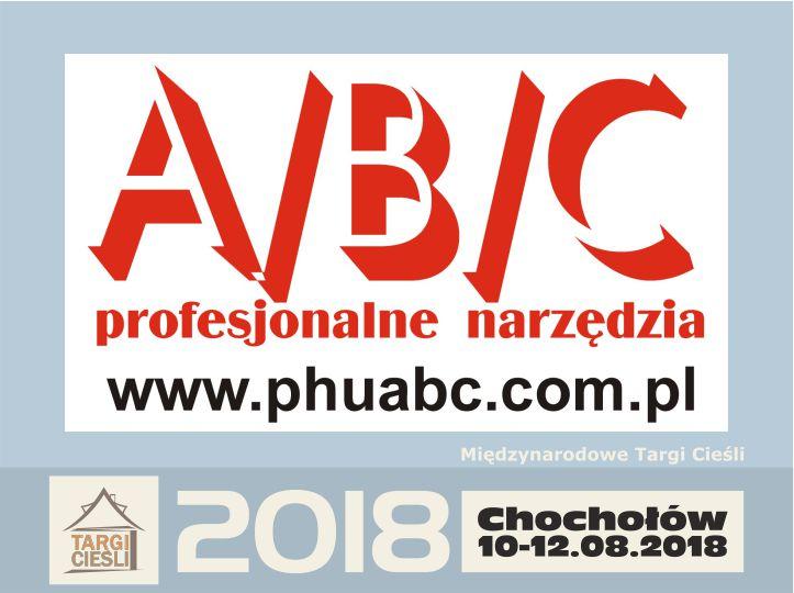 Zdjęcie PHU A/B/C - narzędzia dla profesjonalistów ponownie na Targach Cieśli.